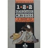 122 - DIAGNÓSTICOS CHINESES - A base da Acuputura